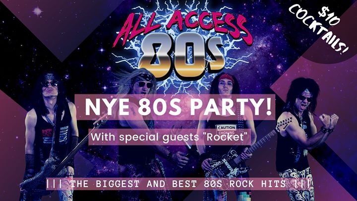 New Years Eve 80s Party – All Access 80s!