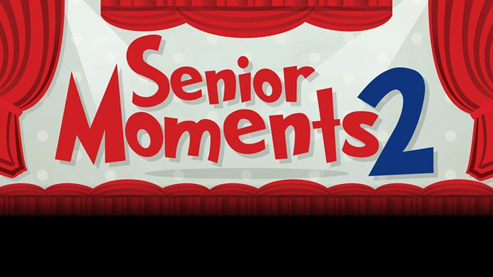 "Senior Moments 2: ""Remember Remember"""