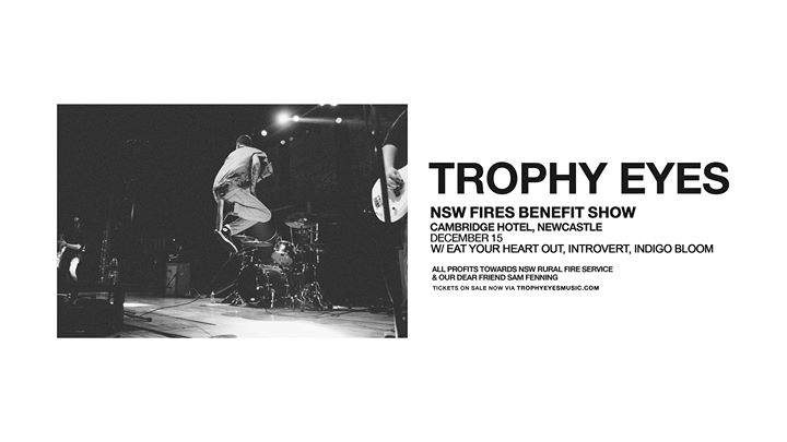 Trophy Eyes – NSW Fires Benefit Show | Newcastle
