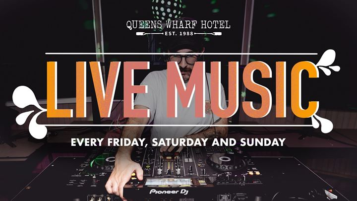 LIVE MUSIC all weekend