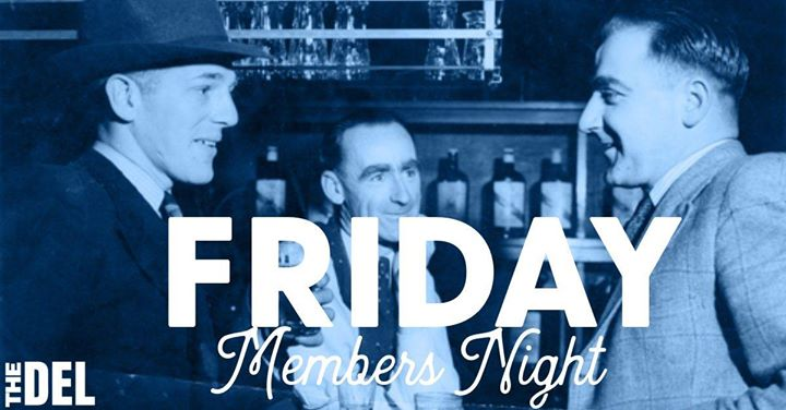 Friday Members Night
