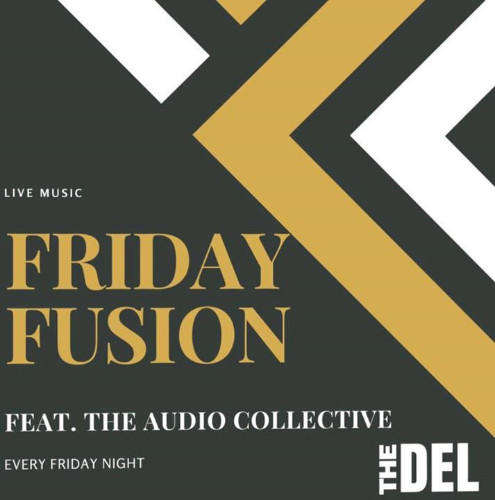 Friday Fusion ft. The Audio Collective