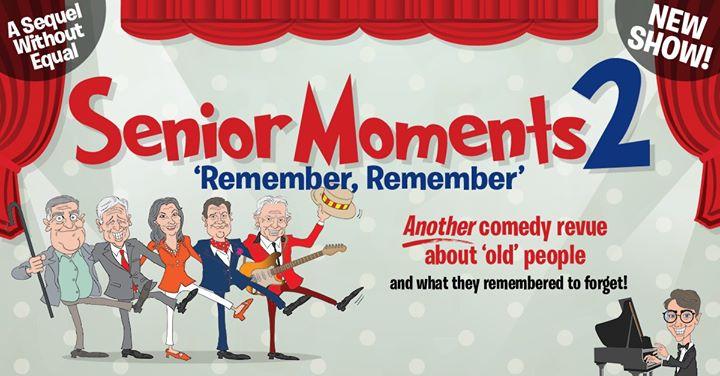 "Senior Moments 2: ""Remember, Remember"""