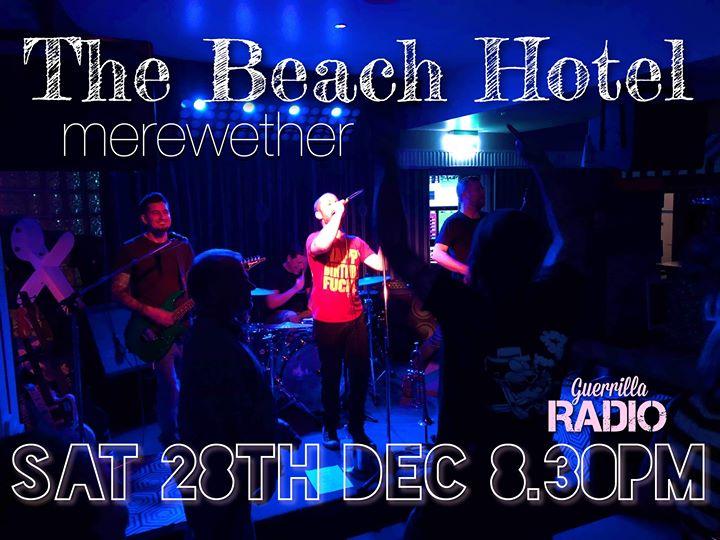 Guerrilla Radio – The Beach Hotel Sat 28th December
