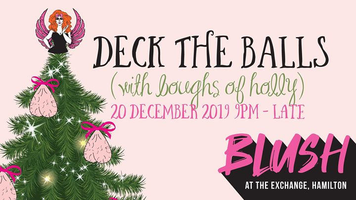 BLUSH Deck the Balls – The Exchange, Newcastle
