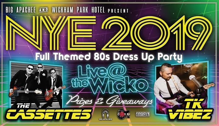 New Years Eve at The Wicko w/ The Cassettes and TK Vibez