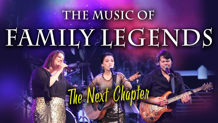 The Music of Family Legends (The Next Chapter)
