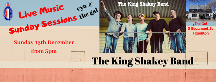 King Shakey at The Gal Sunday Sessions 15/12