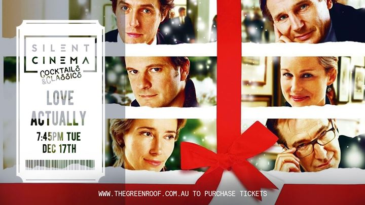 Love Actually • Silent Cinema • Session Two