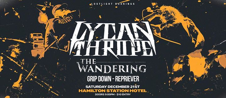 Lycanthrope & The Wandering @ Hamilton Station Hotel
