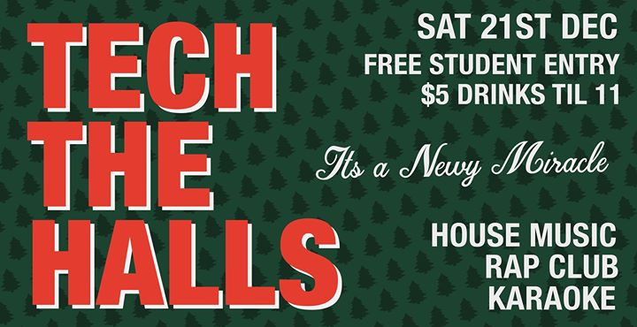 TECH The Halls at The Newy | Free Entry & $5 Drinks Till 11