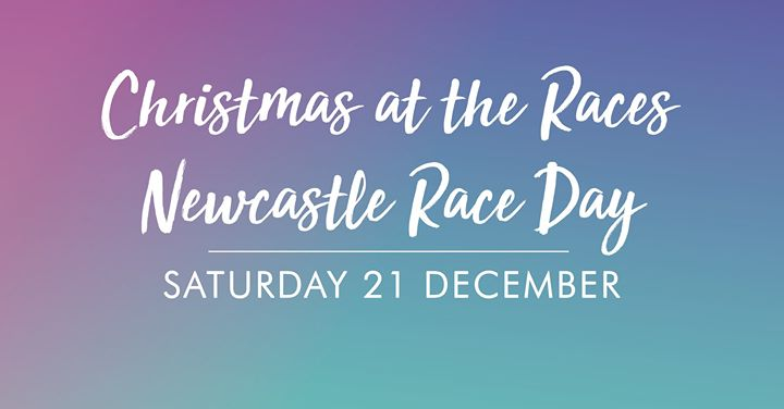 Christmas at the Races – Newcastle Race Day