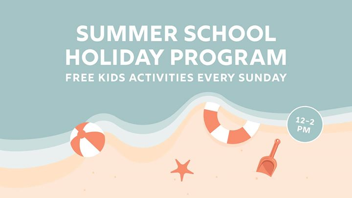 Summer School Holiday Program – Free Kids Activities