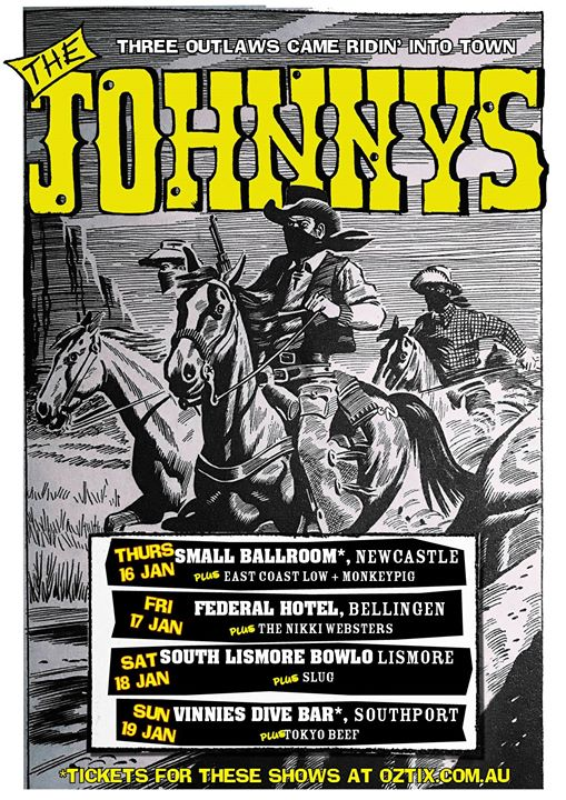 The Johnnys with East Coast Low and The Not Nots in Newcastle