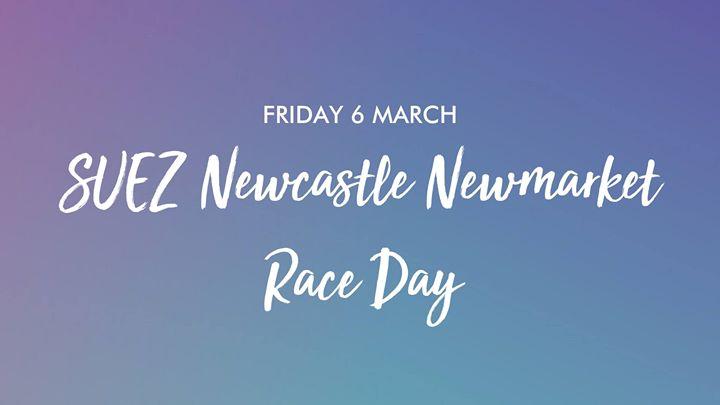 SUEZ Newcastle Newmarket Race Day
