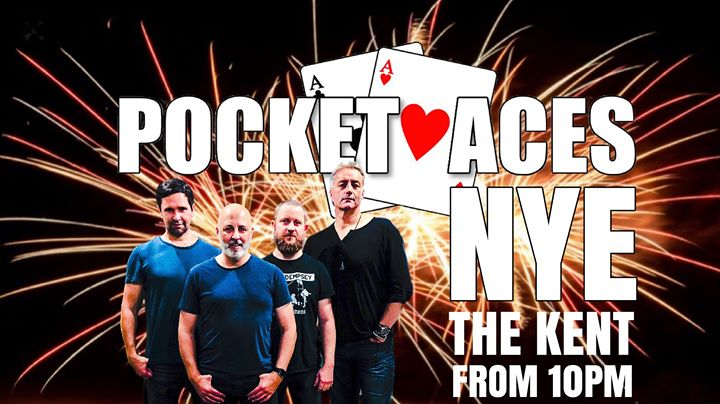 NYE Party with Pocket Aces at The Kent