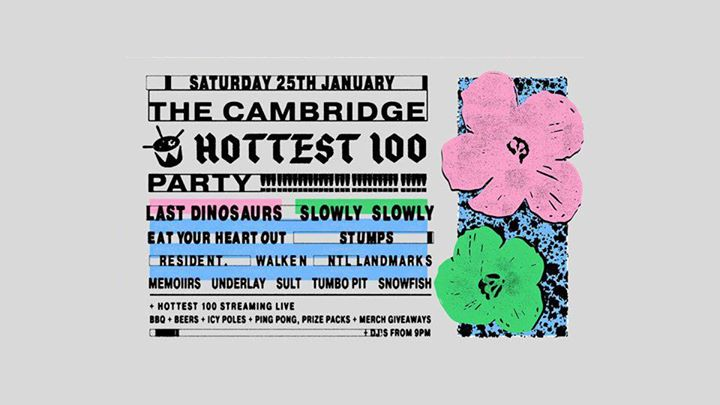 Hottest 100 Party at The Cambridge ⁞ Sat 25th Jan