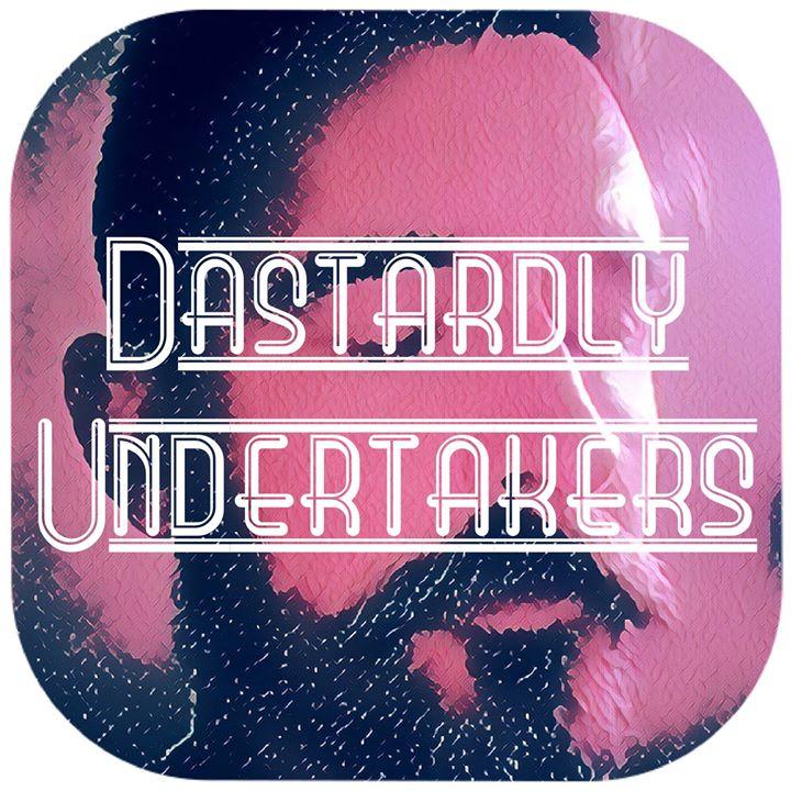 The Dastardly Undertakers + Alexandria