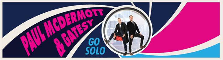 McDermott & Gatesy Go Solo Redux