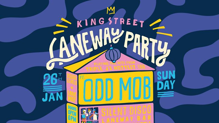 Laneway Party feat. Odd Mob • January Long Weekend