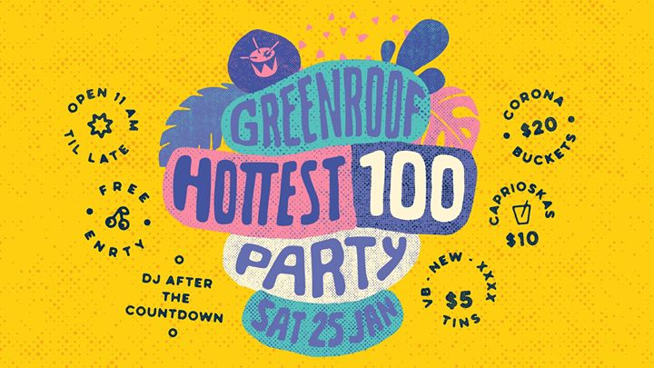 Triple J Hottest 100 Party at The Greenroof // Open from 11am!