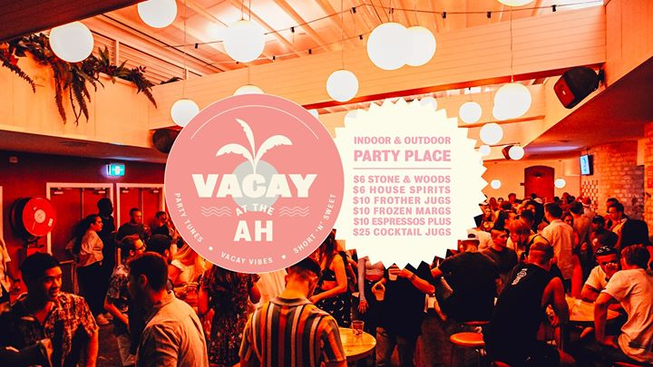 VACAY at The AH • This Sunday • Free entry | Newcastle Live