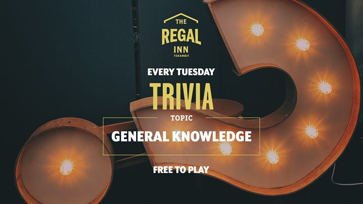 Trivia at The Regal – Every Tuesday