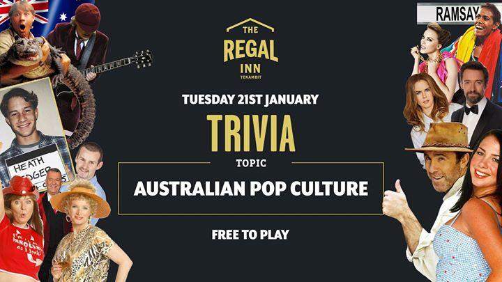 Aus Pop Culture Trivia at The Regal