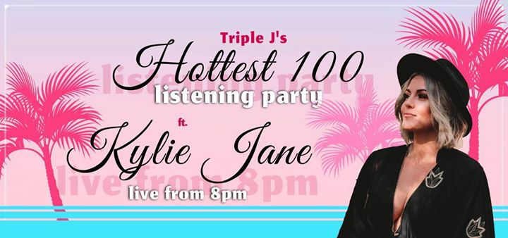Hottest 100 Listen In Party ✩ Kylie Jane (duo)