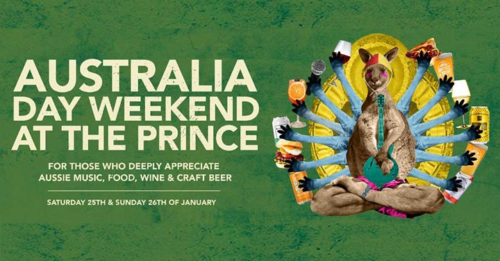 Australia Day weekend at The Prince