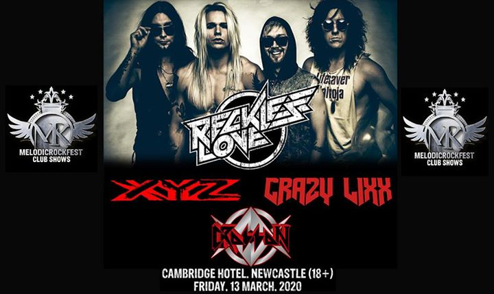 Reckless Love, XYZ, Crazy Lixx + Crosson – Newcastle