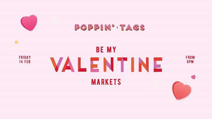 Be My Valentine Markets • Poppin' Tags
