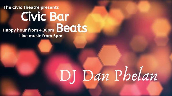 Civic Bar Beats: DJ Dan Phelan
