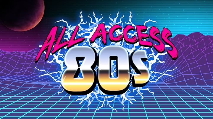 ALL ACCESS 80s at Harrigan's