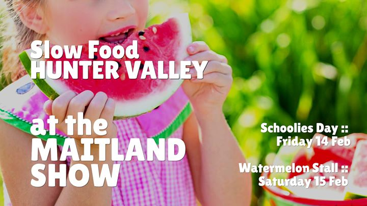 Slow Food Hunter Valley at the Maitland Show