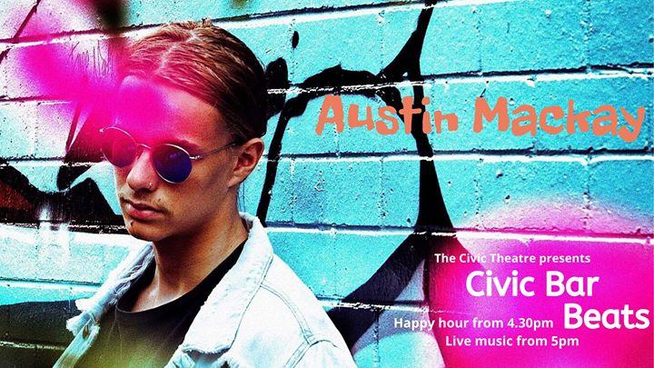 Civic Bar Beats: Austin Mackay