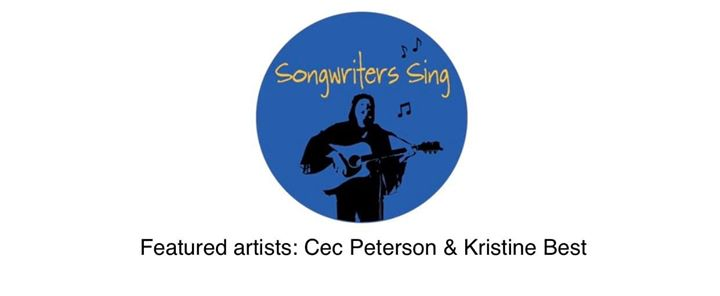 Songwriters Sing with Cec Peterson and Kristine Best
