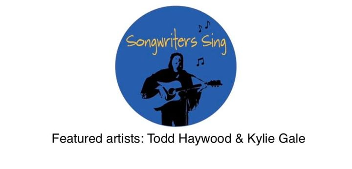 Songwriters Sing with Todd Haywood & Kylie Gale