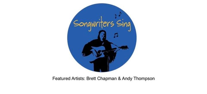 Songwriters Sing with Brett Chapman & Andy Thompson