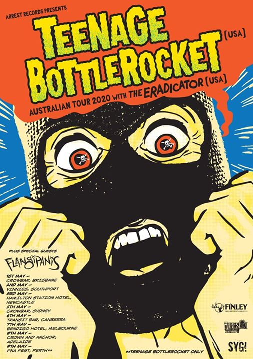 Teenage Bottlerocket USA, The Eradicator USA, Flangipanis