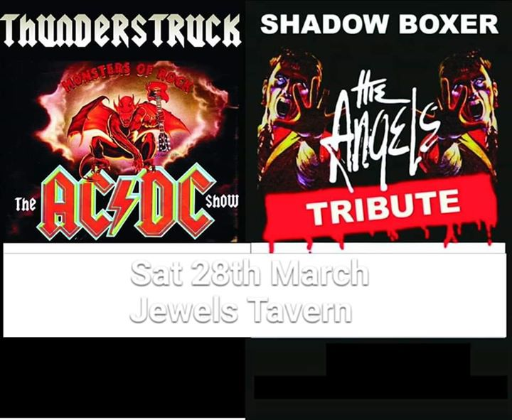 Thunderstruck and ShadowBoxer Live Jewells Tavern Sat 28th March