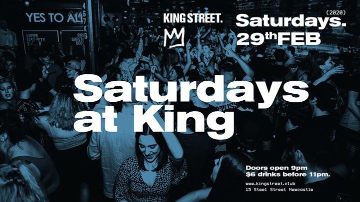 Saturdays at King • $6 drinks til 11pm