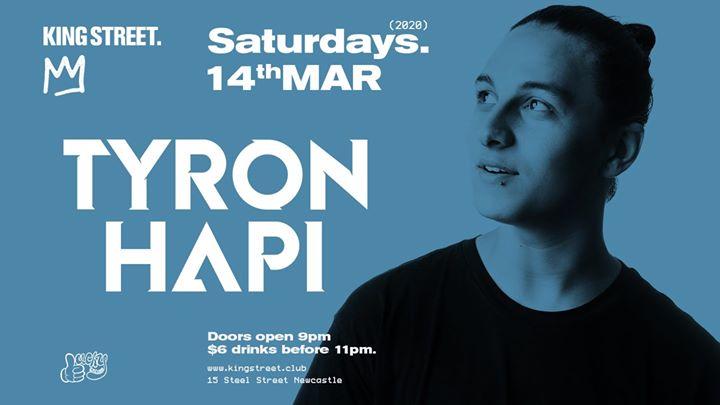 Tyron Hapi • Saturdays at KIng