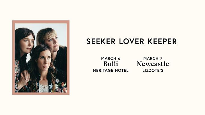 Seeker Lover Keeper – Newcastle