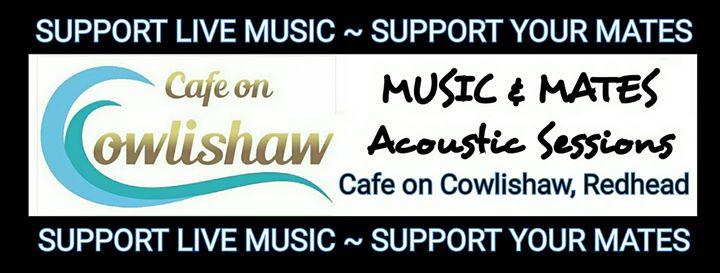 Music & Mates at Cafe On Cowlishaw