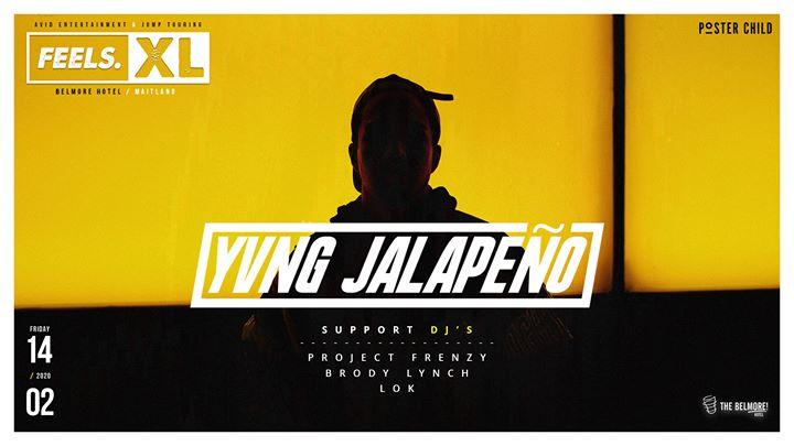 Feels XL • Yvng Jalapeño