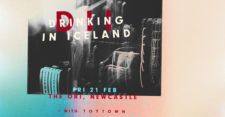 Drinking in Iceland + Toytown | Live at The Ori