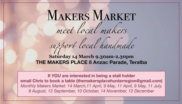 MAKERS MARKET Saturday 14 March (9.30am-2.30pm)