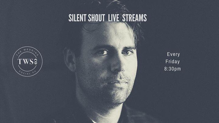 Silent Shout live streams