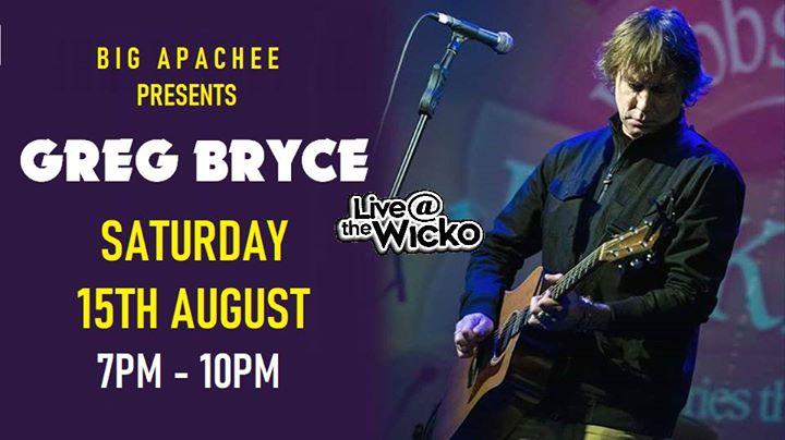 Greg Bryce – Live@TheWicko